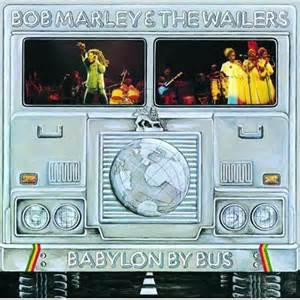 bob marley babylon by bus.jpg